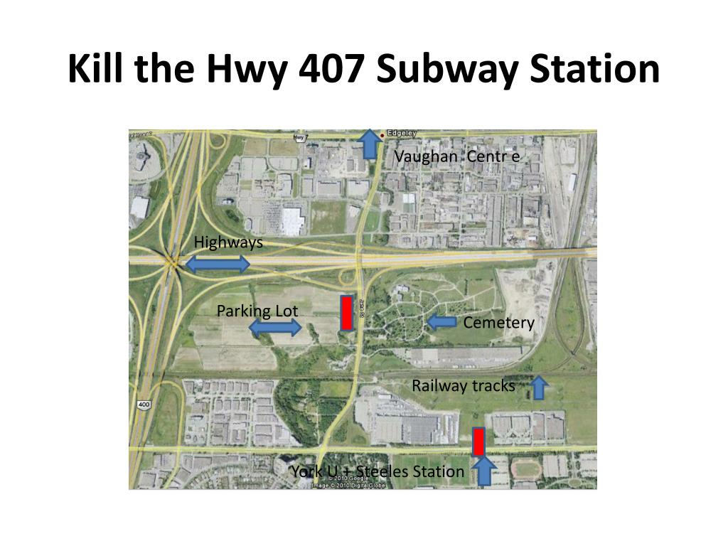 Kill the Hwy 407 Subway Station