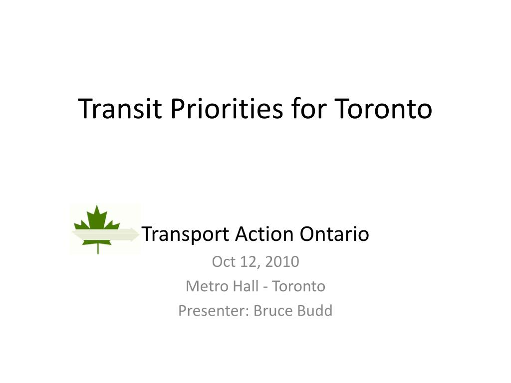 Transit Priorities for Toronto