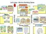 let s play moving building game6