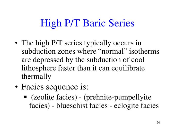 High P/T Baric Series