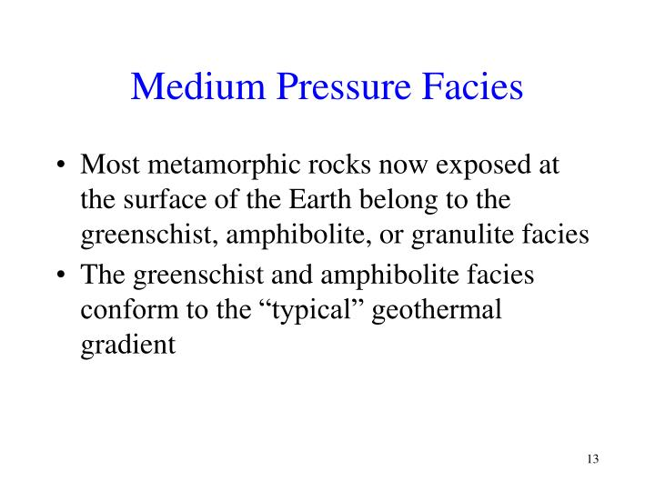 Medium Pressure Facies