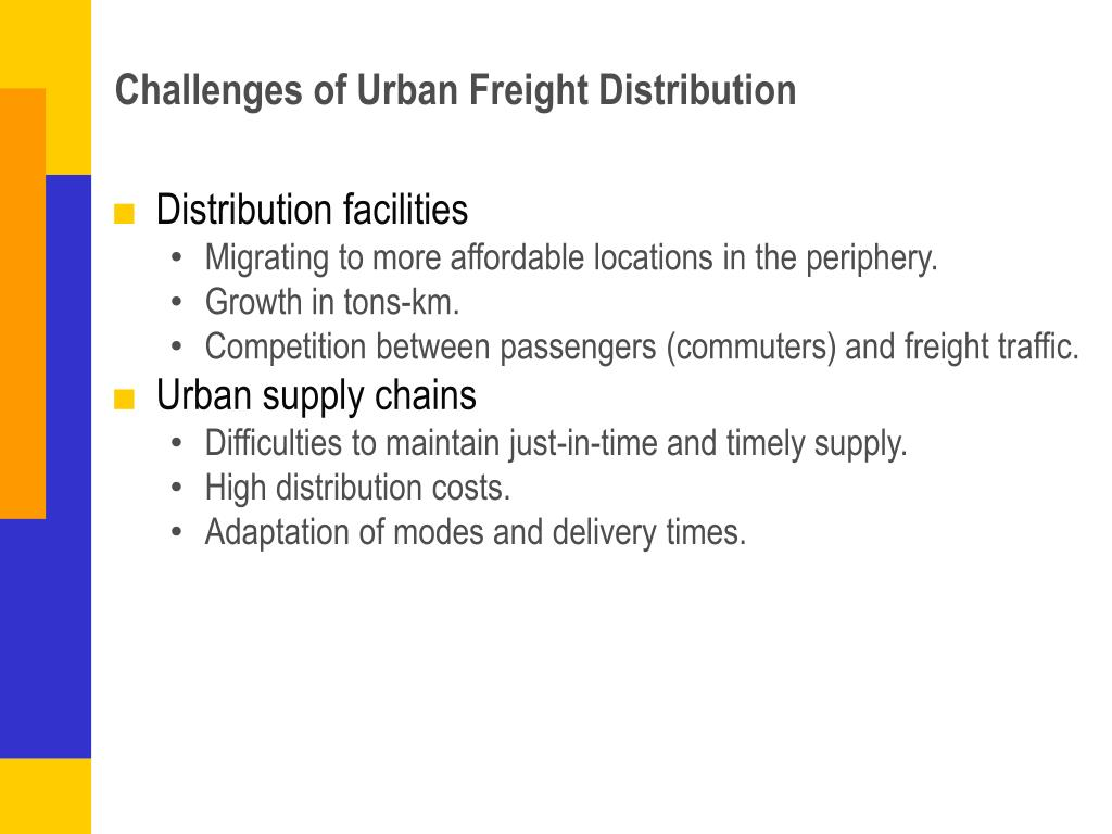 Challenges of Urban Freight Distribution