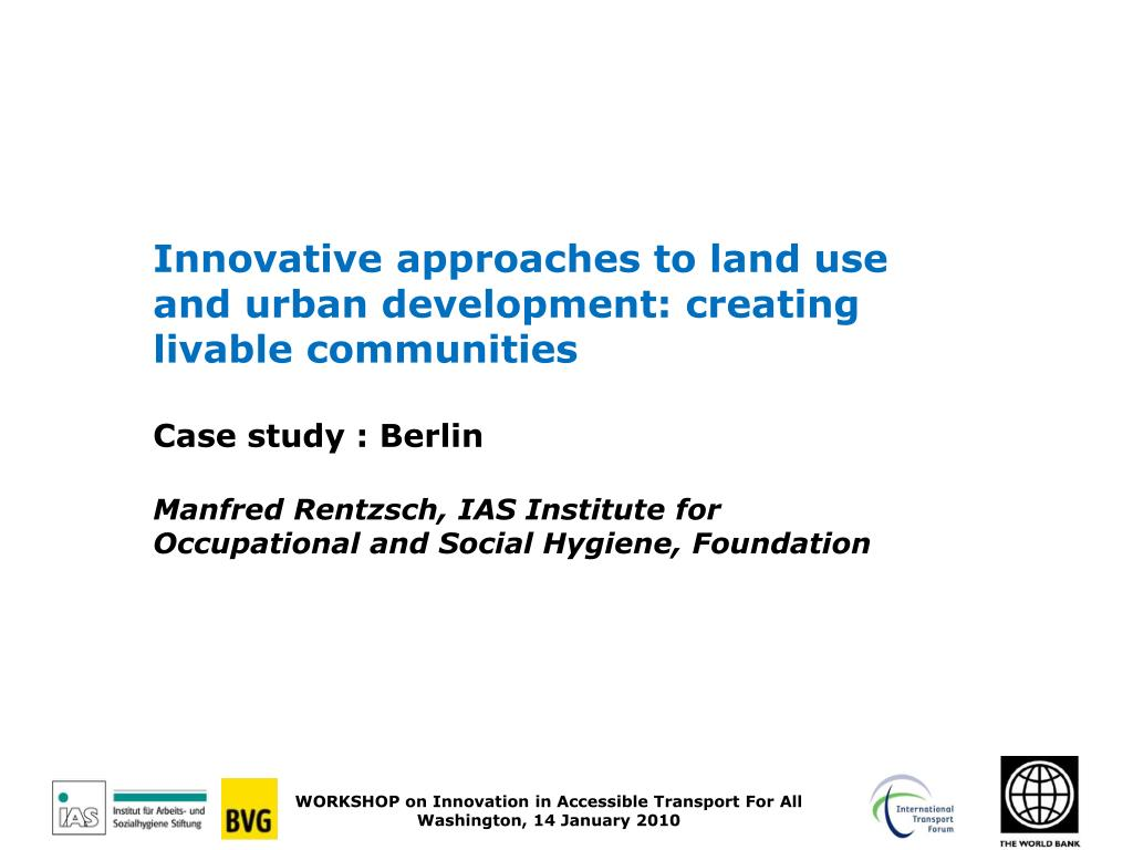 Innovative approaches to land use and urban development: creating livable communities
