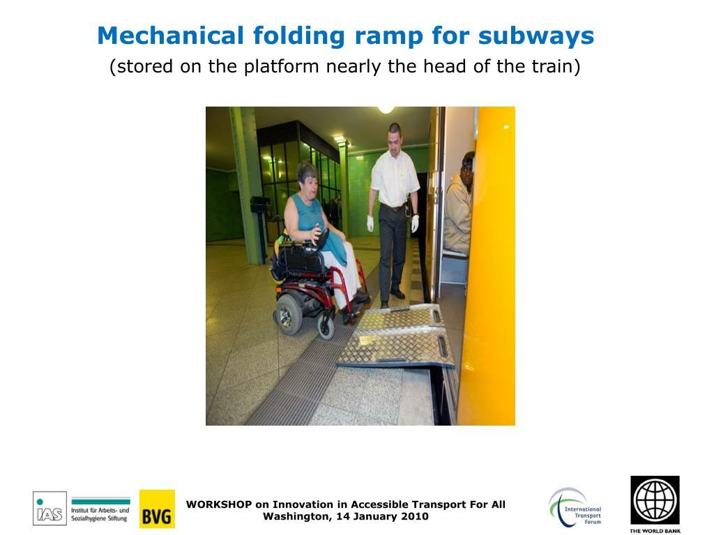 Mechanical folding ramp for subways