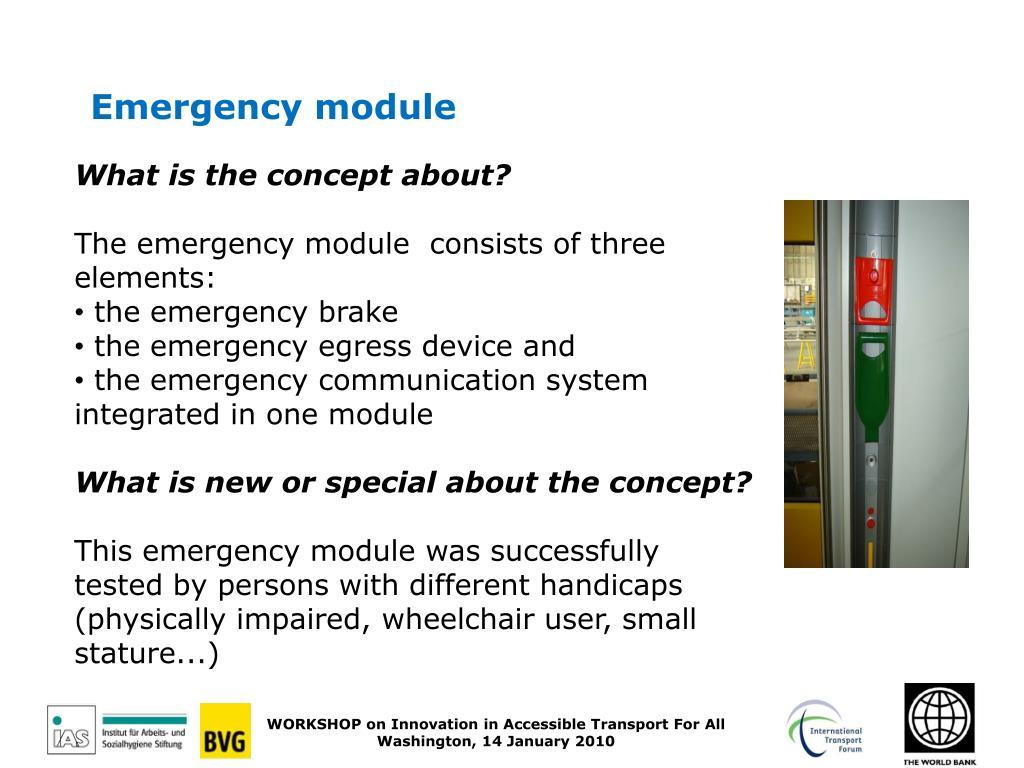 Emergency module