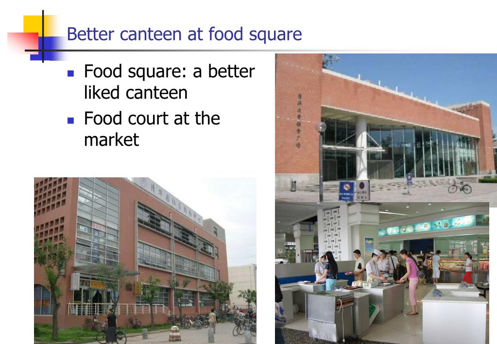 Better canteen at food square