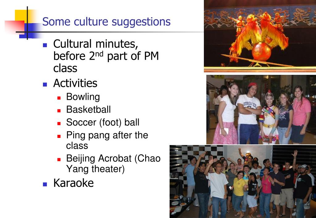Some culture suggestions
