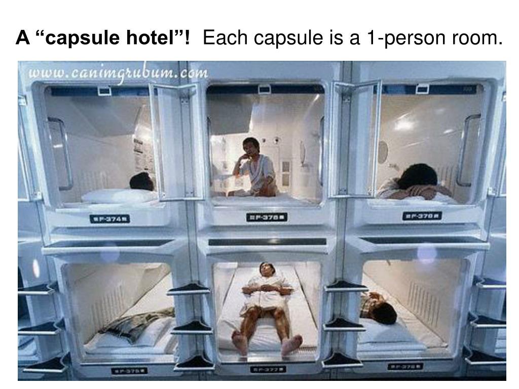 """A """"capsule hotel""""!"""