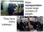 mass transportation moves large numbers of people