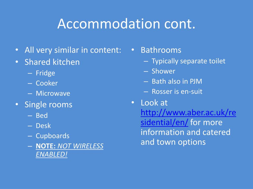 Accommodation cont.