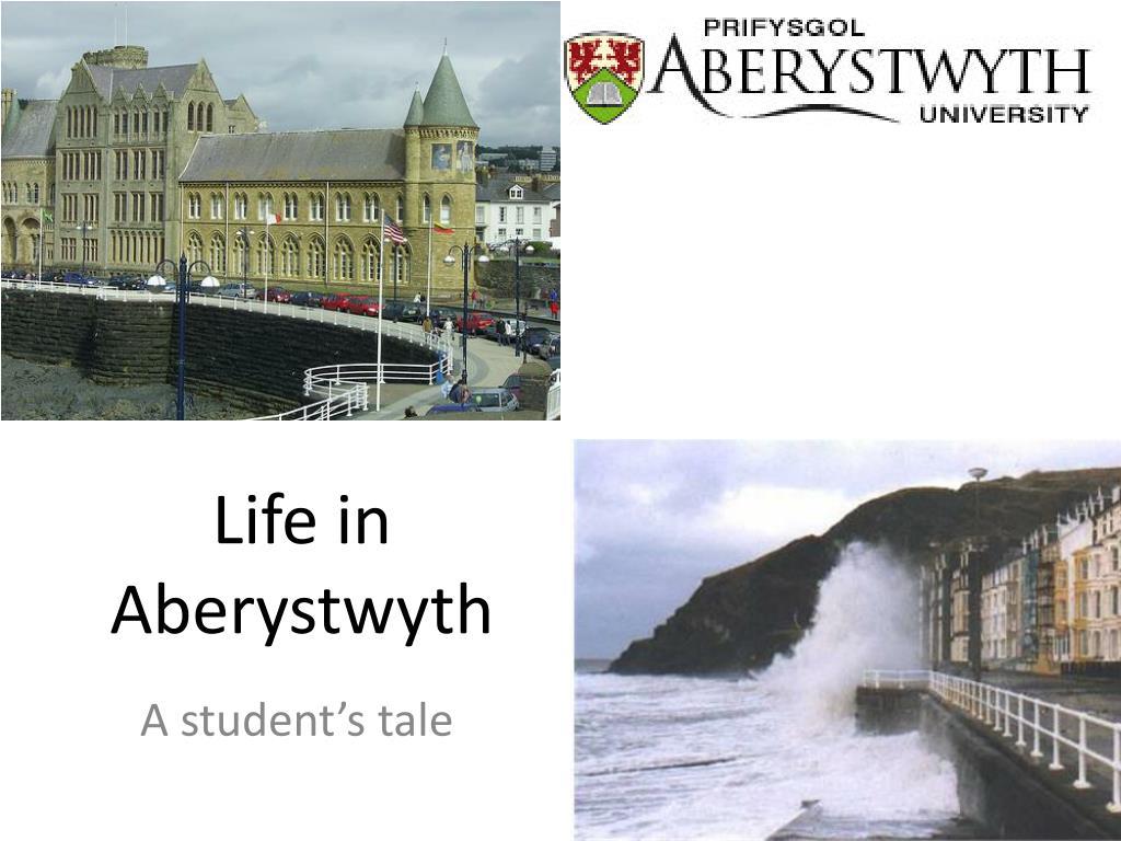 Life in Aberystwyth