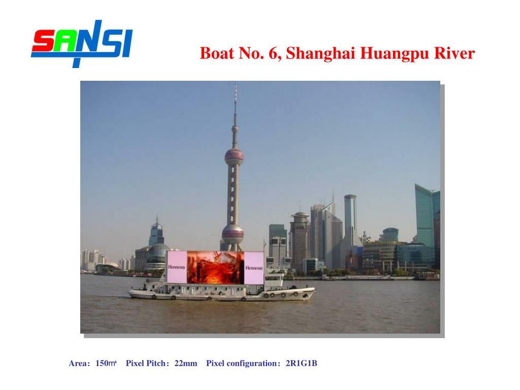 Boat No. 6, Shanghai Huangpu River