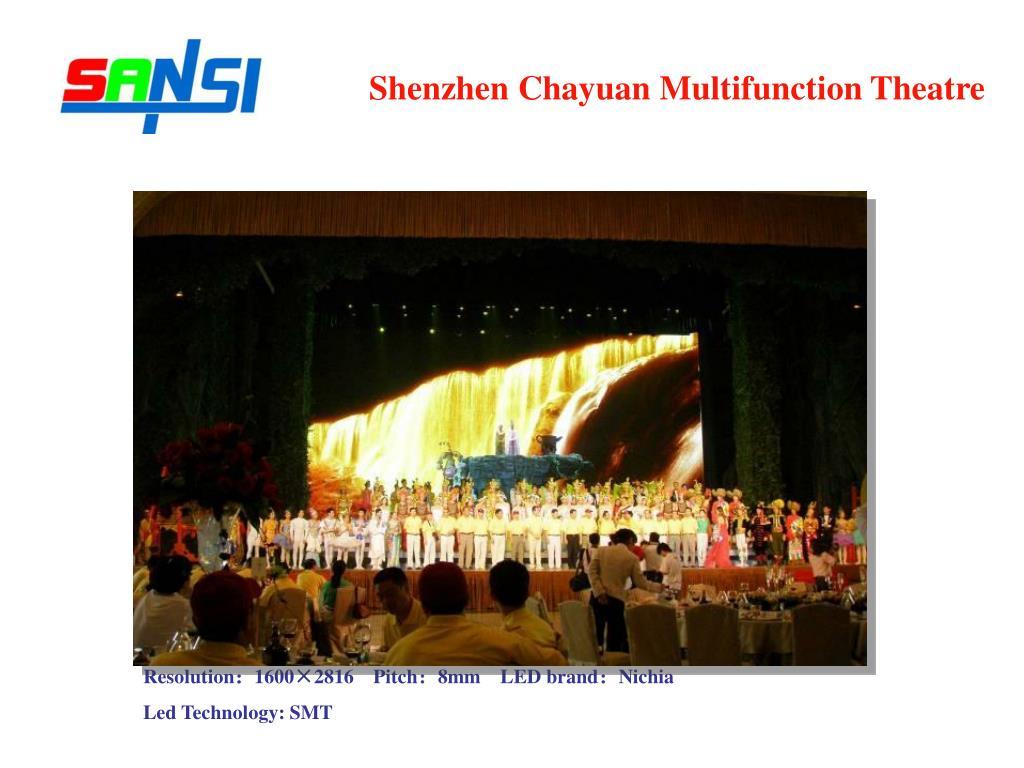 Shenzhen Chayuan Multifunction Theatre