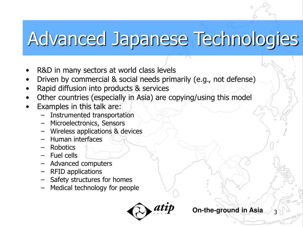 Advanced Japanese Technologies