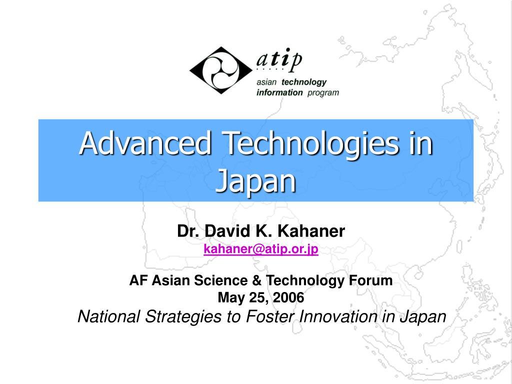 Advanced Technologies in Japan