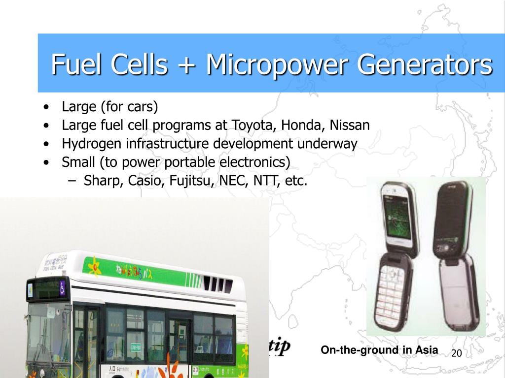 Fuel Cells + Micropower Generators