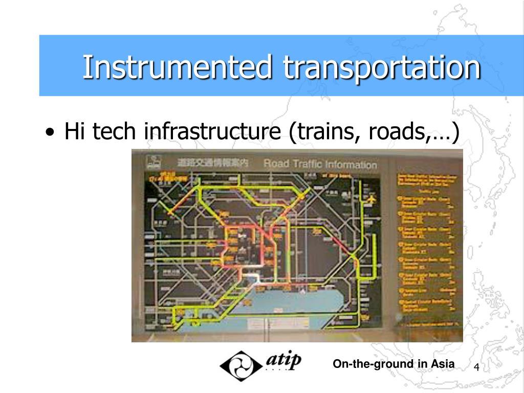 Instrumented transportation
