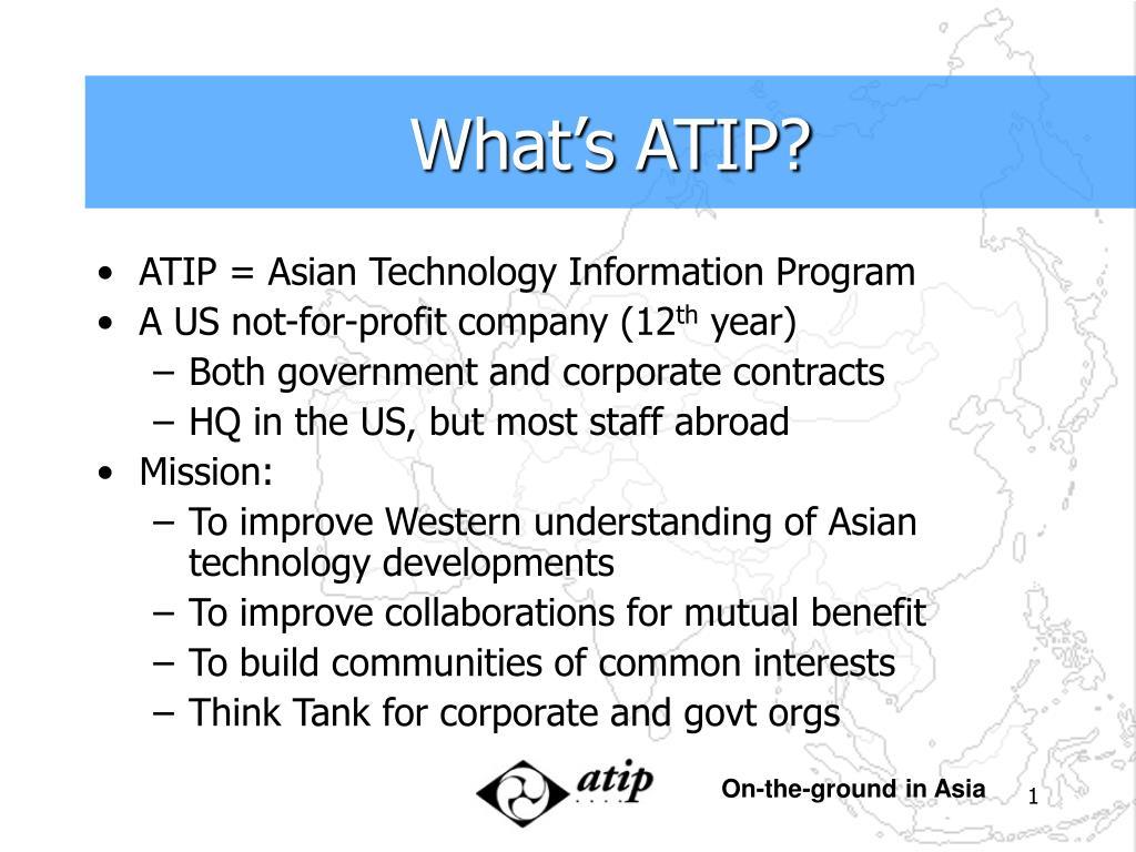 What's ATIP?