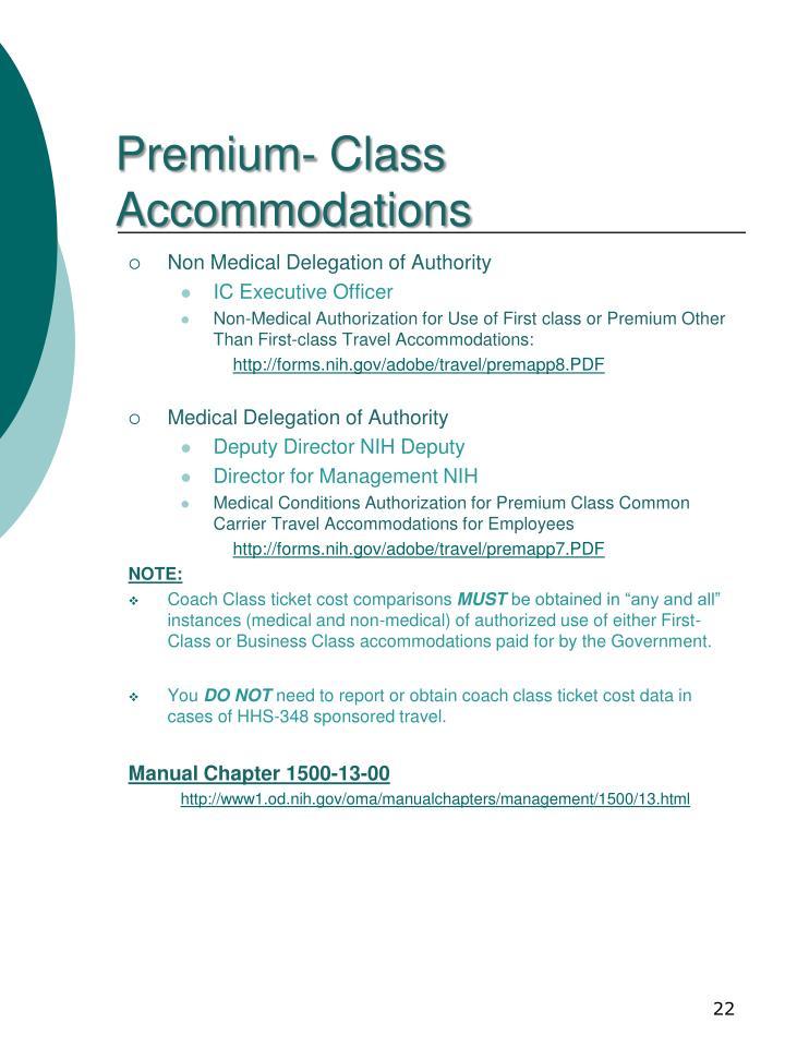 Premium- Class Accommodations