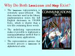 why do both lexicon and map exist