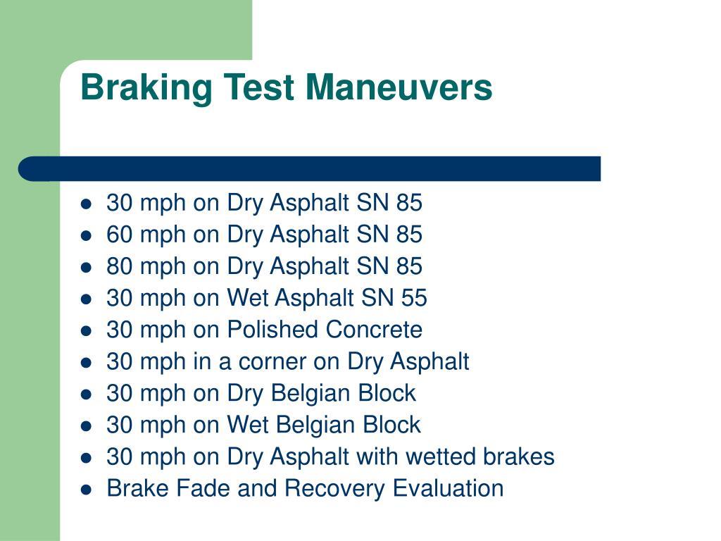 Braking Test Maneuvers