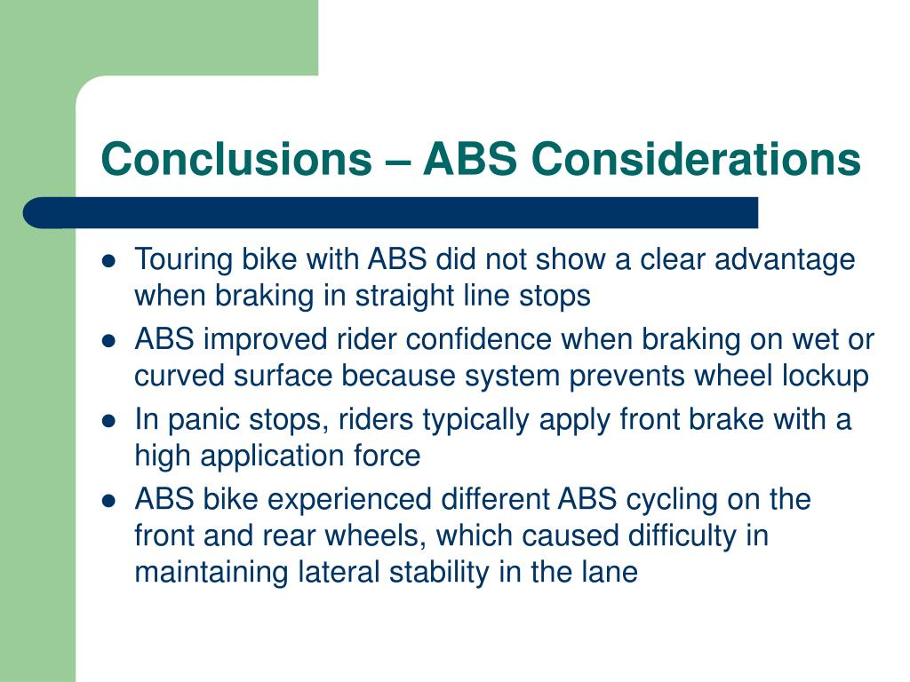 Conclusions – ABS Considerations