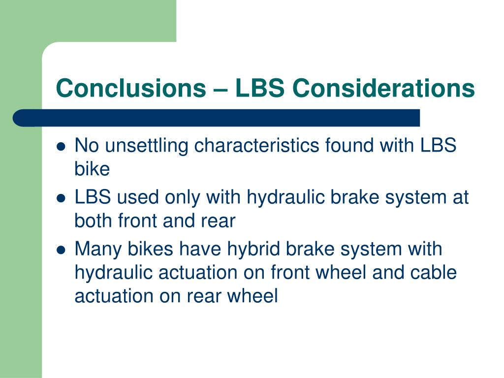 Conclusions – LBS Considerations