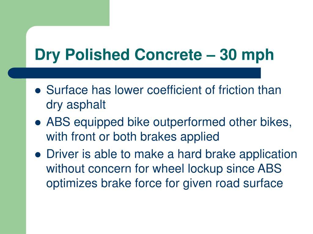 Dry Polished Concrete – 30 mph