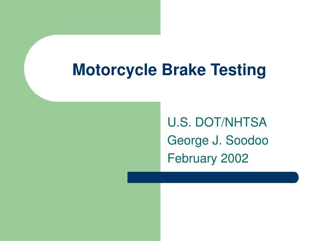 Motorcycle Brake Testing