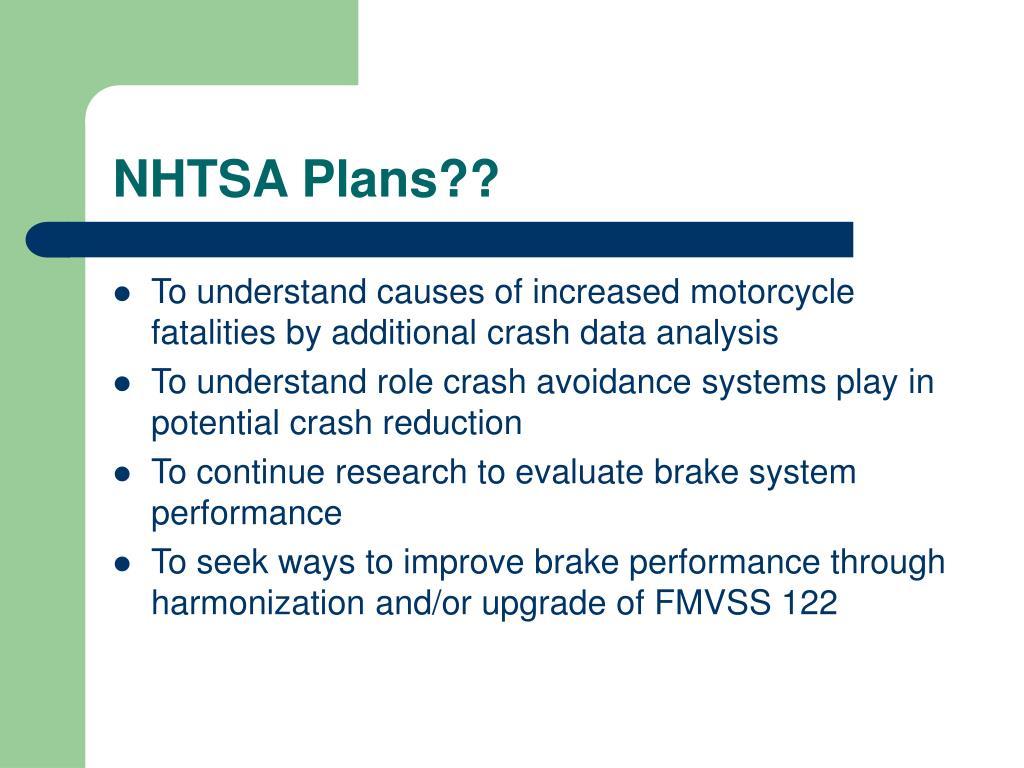 NHTSA Plans??