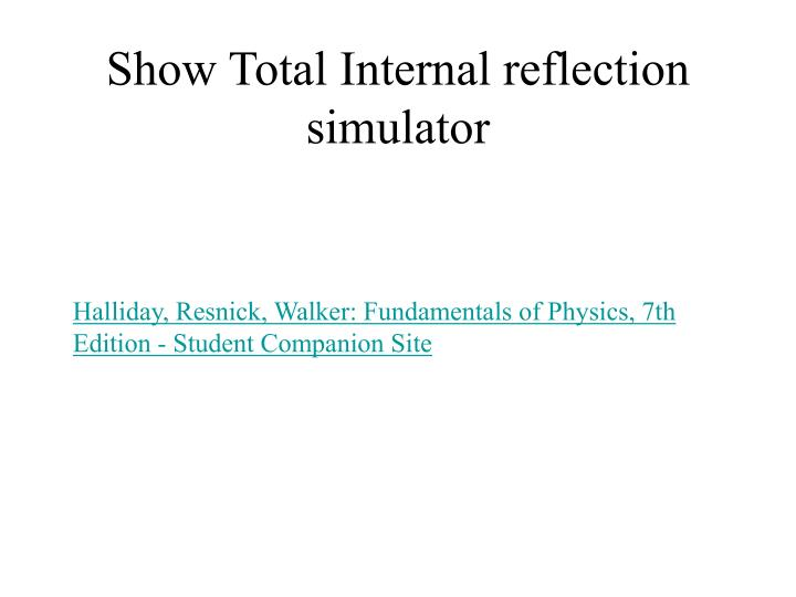 Show Total Internal reflection simulator
