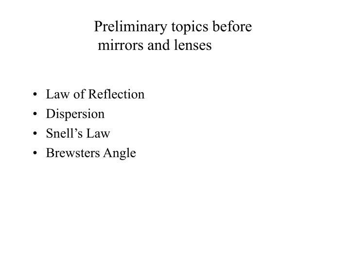 Preliminary topics before
