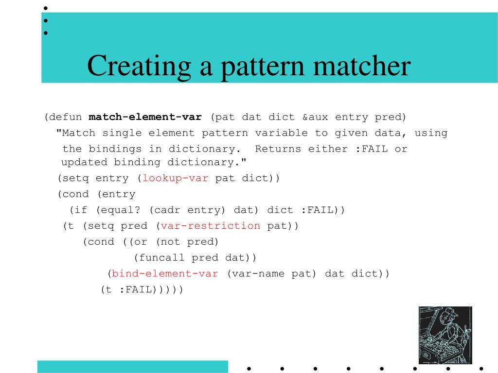 Creating a pattern matcher