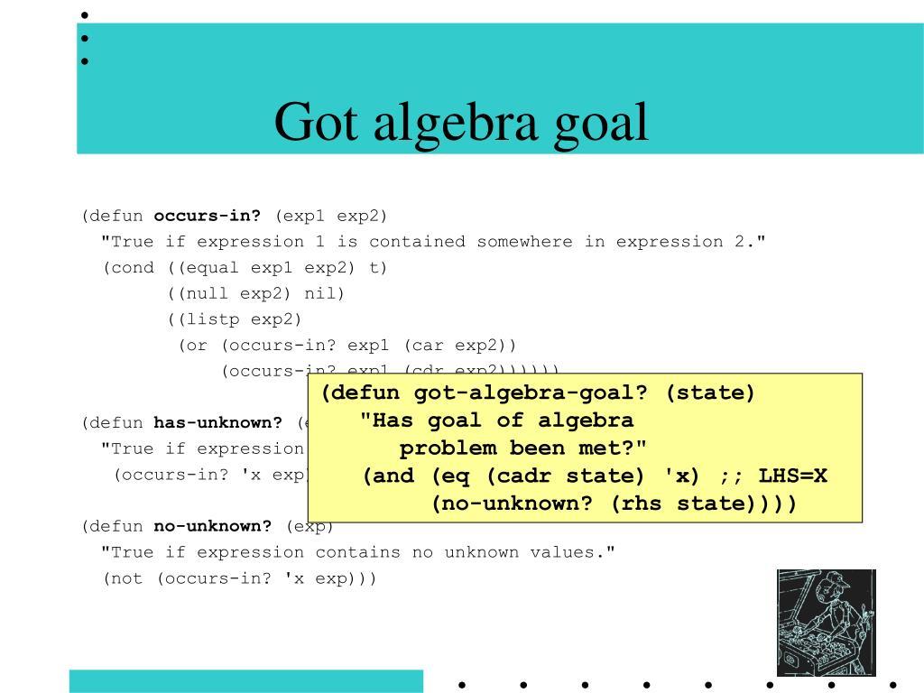 Got algebra goal