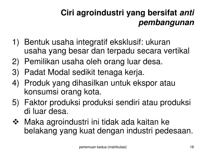Ciri agroindustri yang bersifat