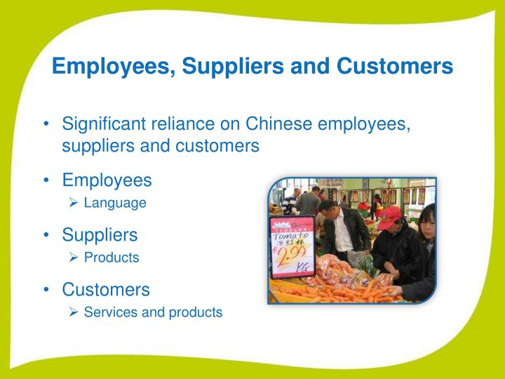 Employees, Suppliers and Customers