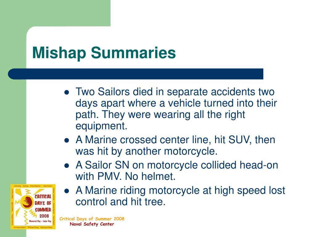 Mishap Summaries