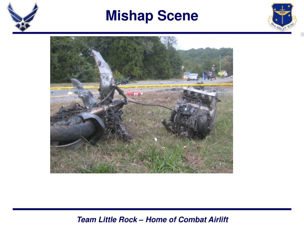 Mishap Scene