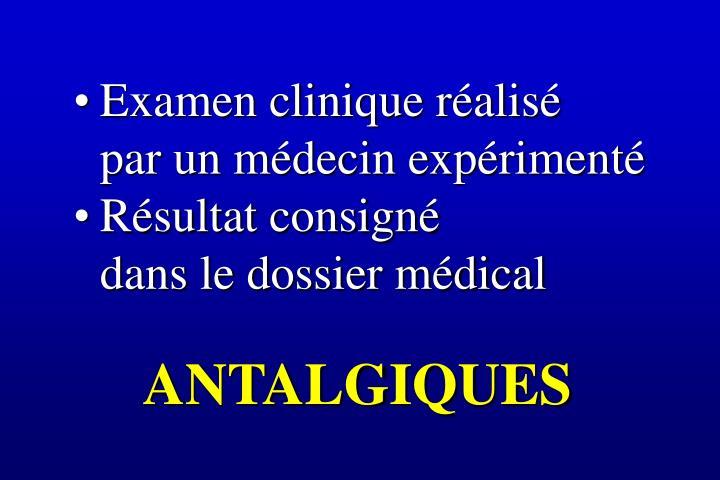Examen clinique réalisé