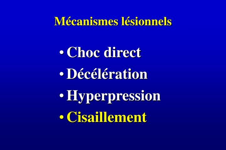 Mécanismes lésionnels