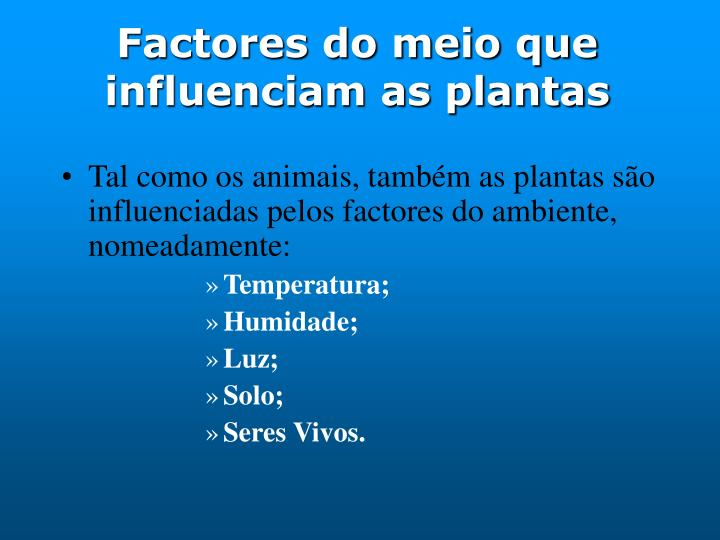 Factores do meio que influenciam as plantas