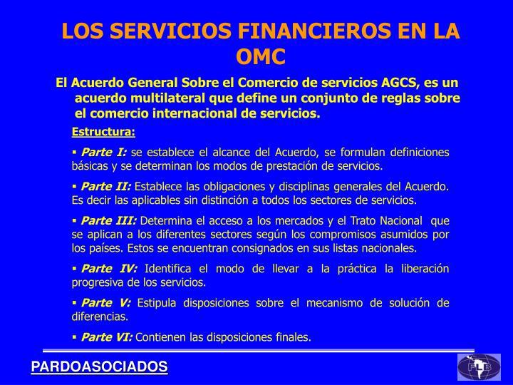 El Acuerdo General Sobre el Comercio de servicios AGCS, es un acuerdo multilateral que define un conjunto de reglas sobre el comercio internacional de servicios.