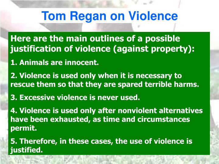 Tom Regan on Violence