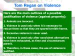 tom regan on violence