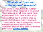 what about pain and suffering free research