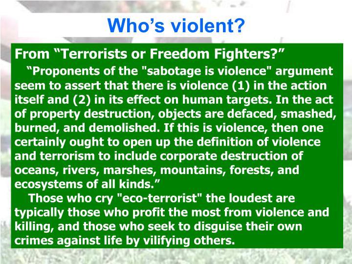 Who's violent?