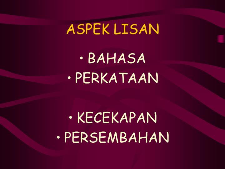 ASPEK LISAN