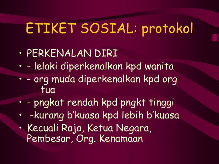 ETIKET SOSIAL: protokol