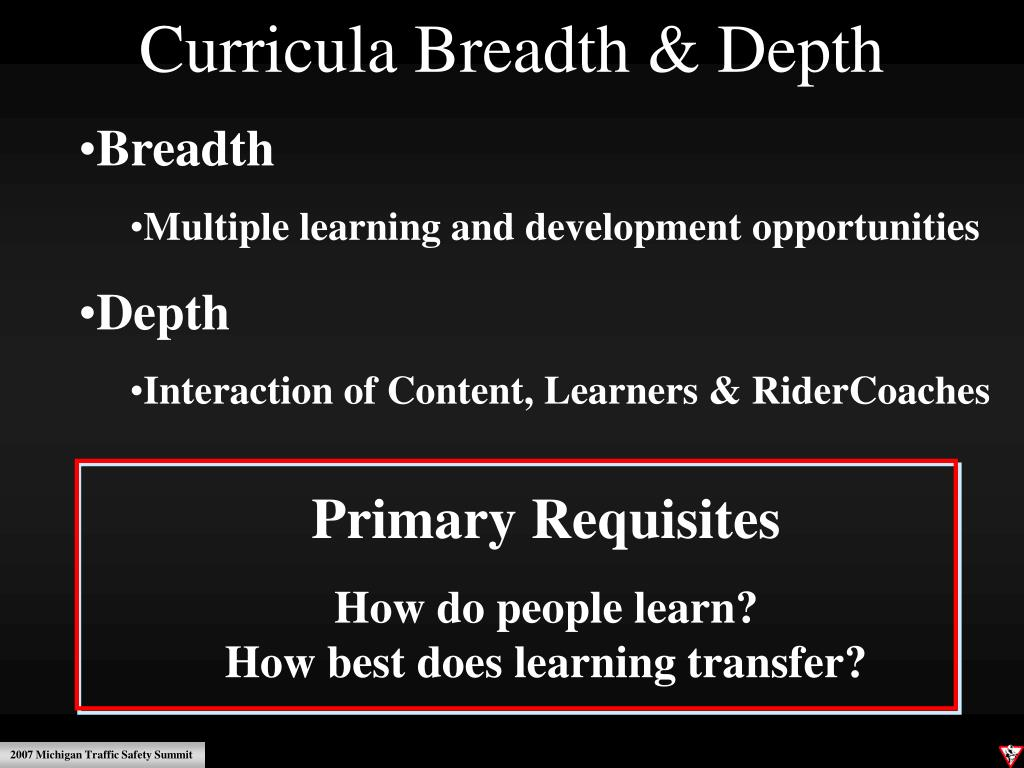 Curricula Breadth & Depth