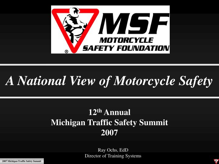 A National View of Motorcycle Safety